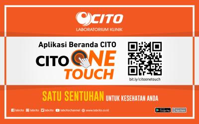 Cito One Touch, Satu Sentuhan Untuk Kesehatan Anda