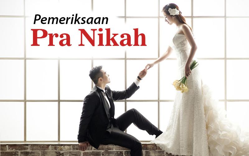 Pentingnya Pemeriksaan Kesehatan Bagi Pasangan Sebelum Menikah!