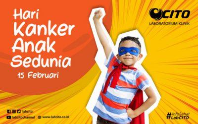 Memperingati Hari Kanker Anak Sedunia 15 Februari 2020