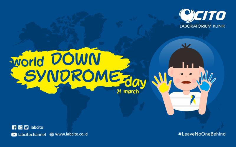 Memperingati World Down Syndrome Day 21 Maret 2020