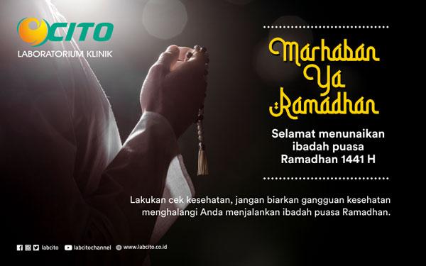 Marhaban Ya Ramadhan, Selamat menunaikan ibadah puasa Ramadhan 1441 H