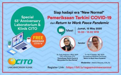 """Webinar Siap Hadapi Era """"New Normal"""" Pemeriksaan Terkini Covid-19 dan Return To Work Pasca Pendemic"""