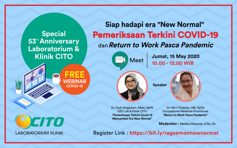 "Webinar Siap Hadapi Era ""New Normal"" Pemeriksaan Terkini Covid-19 dan Return To Work Pasca Pendemic"
