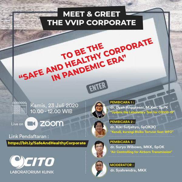 "Meet and Greet The VVIP Corporate To Be The ""Safe and Healthy Corporate in Pandemic Era"""